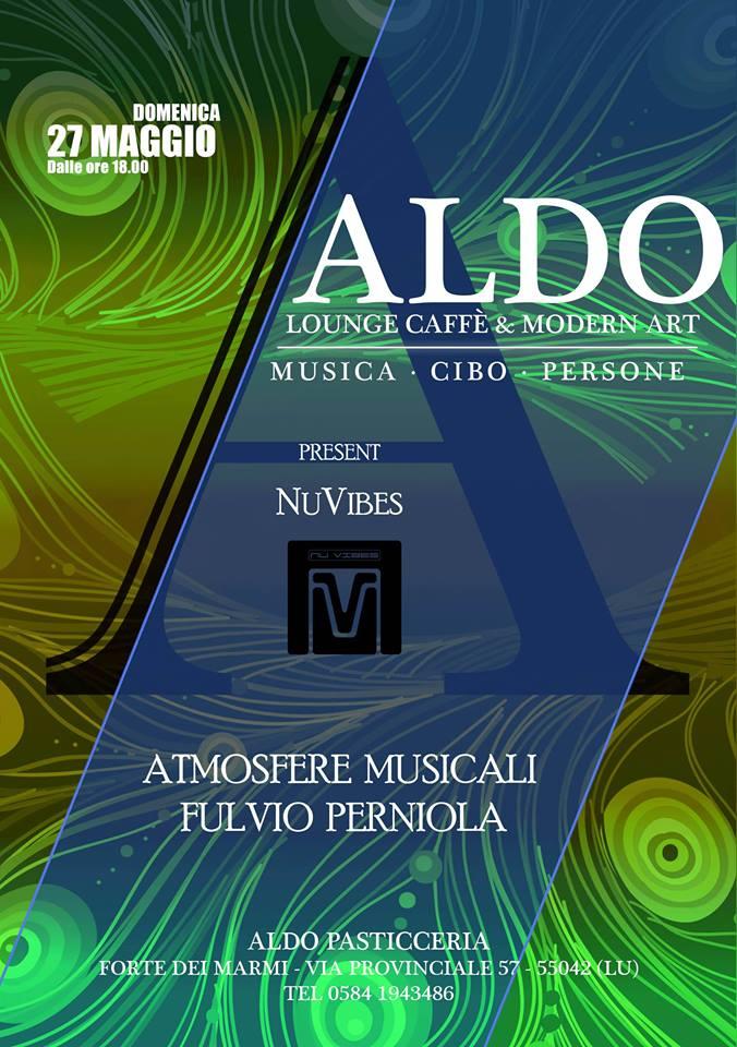 NuVibes @ Aldo Lounge Caffe' Forte Dei Marmi