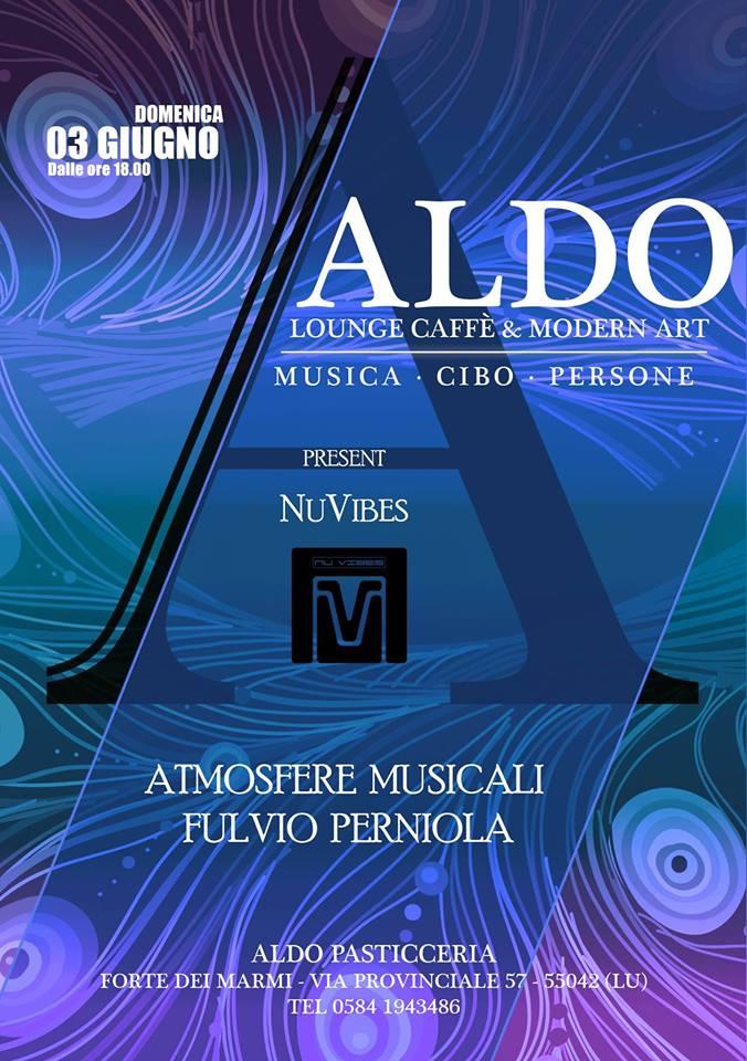Fulvio Perniola - NuVibes @ Aldo Lounge Caffe' 03 06 2018