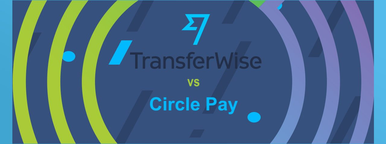 La soluzione alternativa a Circle Pay vs TransferWise